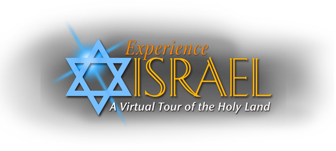 Experience Israel – A Virtual Tour of the Holy Land